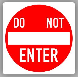 Do Not Enter Sign - Order Now